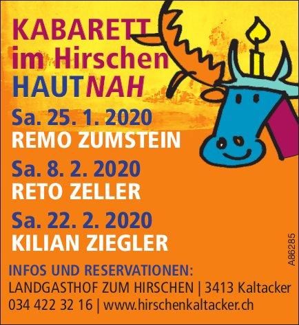 KABARETT im Hirschen HAUTNAH am 25. Januar, 8. + 22. Februar