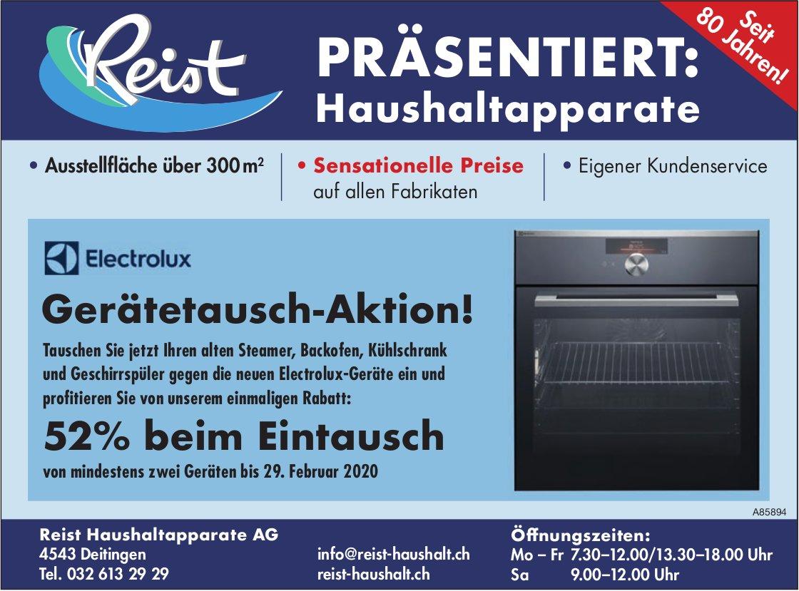 Reist Haushaltapparate AG - Electrolux Gerätetausch-Aktion!