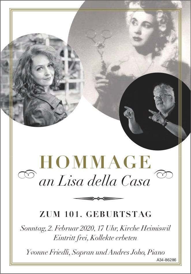 HOMMAGE an Lisa della Casa ZUM 101. GEBURTSTAG am 2. Februar in Heimiswil