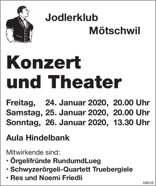 Jodlerklub Mötschwil - Konzert und Theater, 24./25./26. Januar