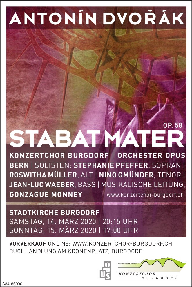 ANTONÍN DVORÁKˇ, STABAT MATER, 14. + 15. März, Konzertchor Burgdorf