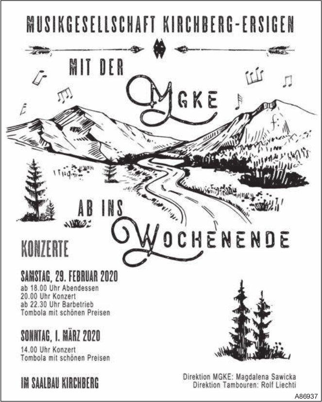 Konzerte, 29. Februar + 1. März, MUSIKGESELLSCHAFT KIRCHBERG-ERSIGEN