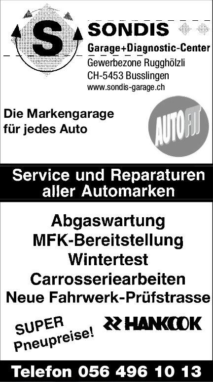 Sondis Garage+Diagnostic-Center, Service und Reparaturen aller Automarken