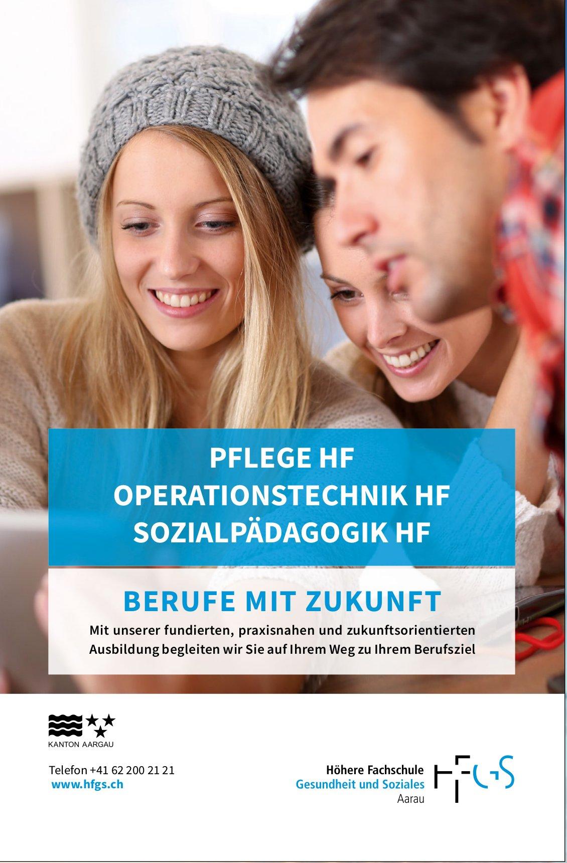 Pflege HF / Operationstechnik HF / Sozialpädagogik HF, HFGS Aarau
