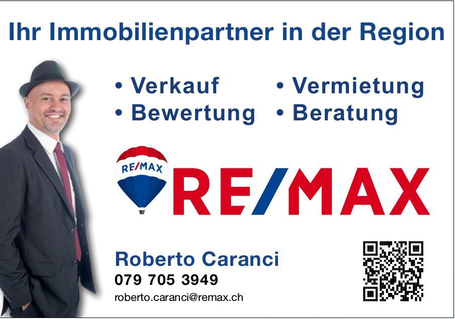 Ihr Immobilienpartner in der Region, Roberto Caranci RE/MAX