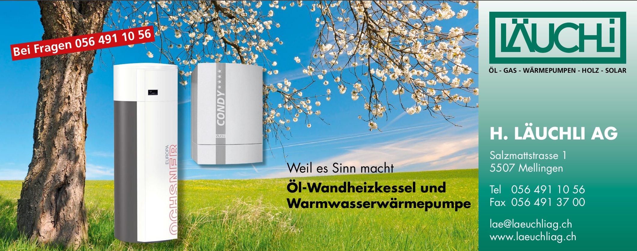 Öl-Wandheizkessel und Warmwasserwärmepumpe, H. Läuchli AG