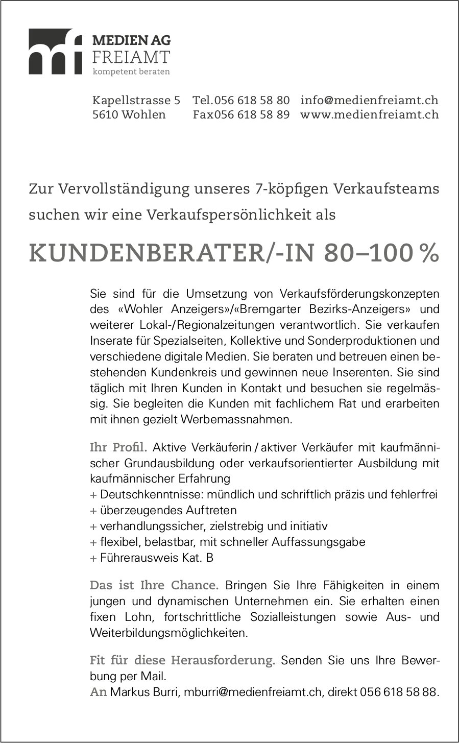 Kundenberater/-in, 80-100%, Medien AG Freiamt