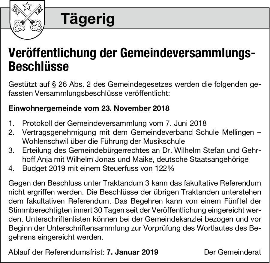 Tägerig: Veröffentlichung der Gemeindeversammlungs-Beschlüsse, 23. Nov.