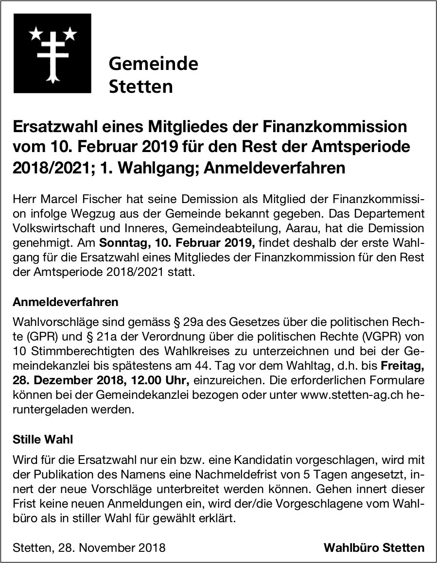 Gemeinde Stetten: Ersatzwahl eines Mitgliedes der Finanzkommission, 10. Feb.