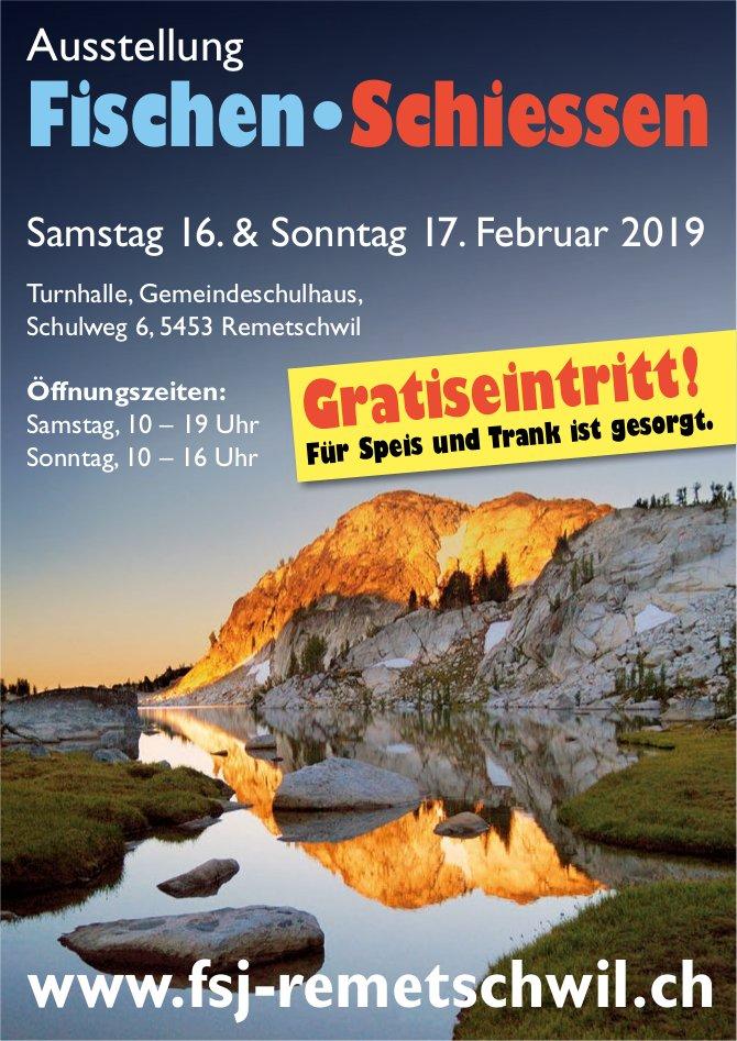Ausstellung Fischen•Schiessen, 16. & 17. Feb., Turnhalle Gemeindeschulhaus