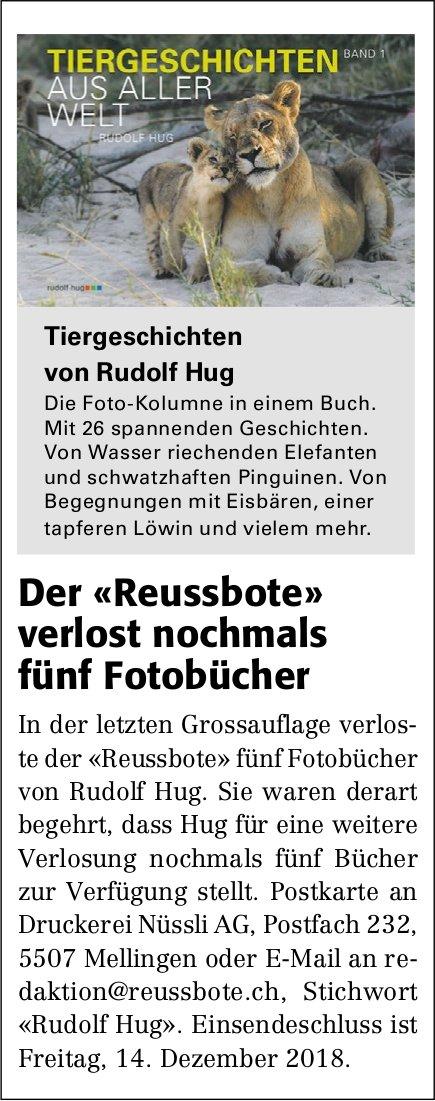 Tiergeschichten von Rudolf Hug - Der «Reussbote» verlost nochmals fünf Fotobücher