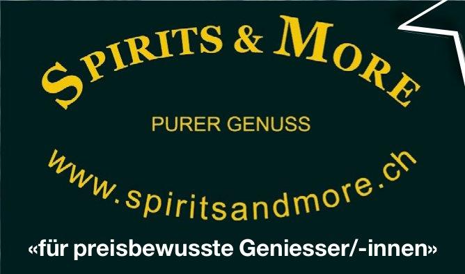 «für preisbewusste Geniesser/-innen», Spirits & More