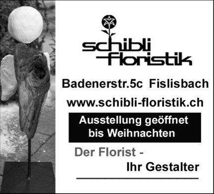 Ausstellung geöffnet bis Weihnachten, Schibli Floristik