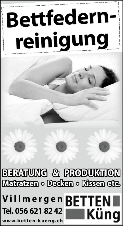 Bettfedernreinigung, BETTEN Küng