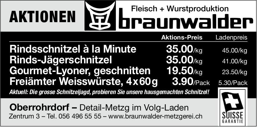 Aktionen, Braunwalder Metzgerei