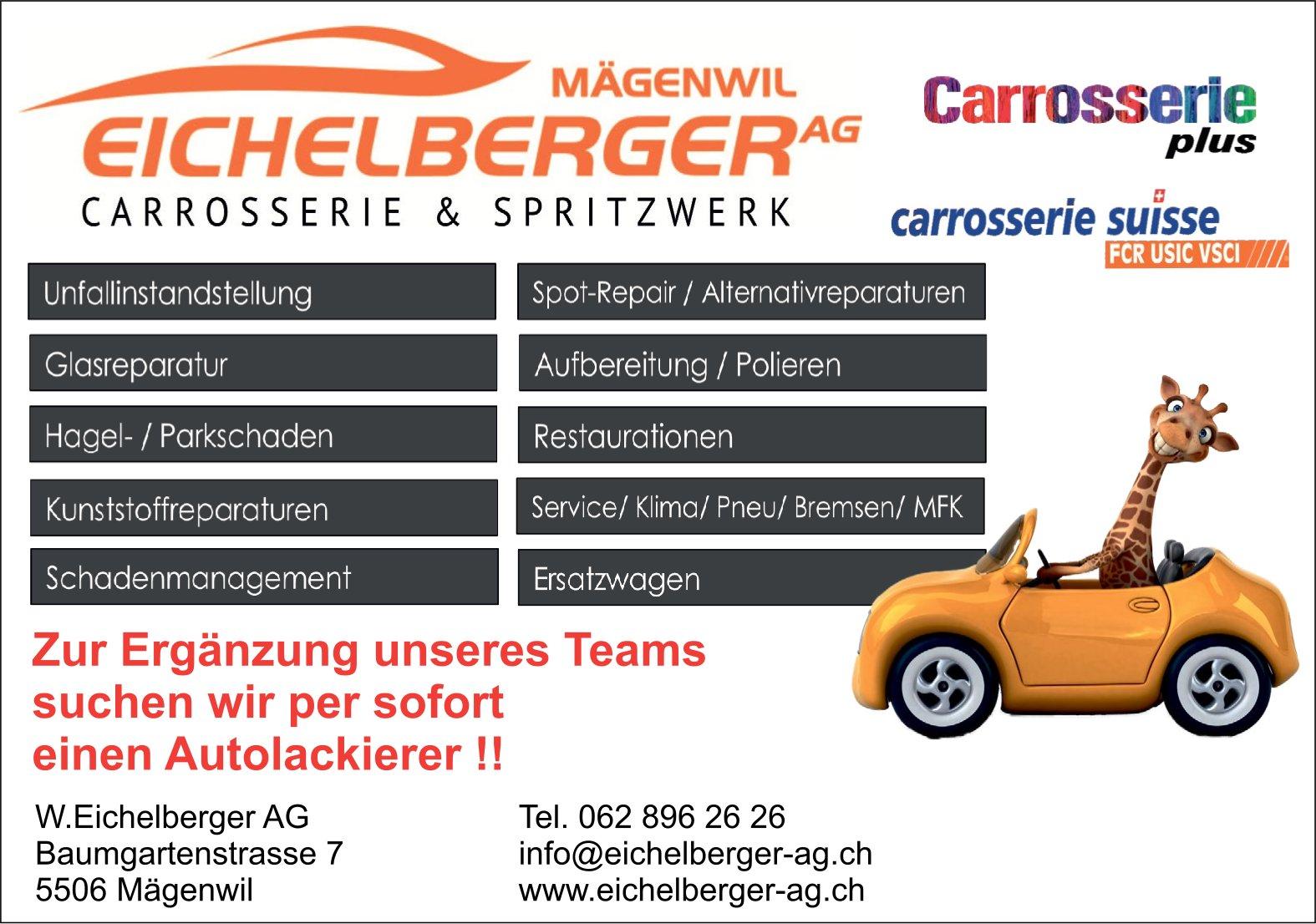 Autolackierer bei W. Eichelberger AG Carrosserie & Spritzwerk per sofort gesucht