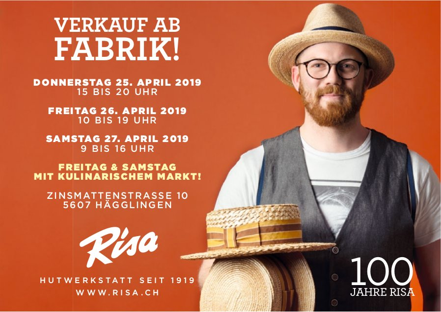 100 JAHRE RISA - VERKAUF AB FABRIK! 25./26./27. APRIL