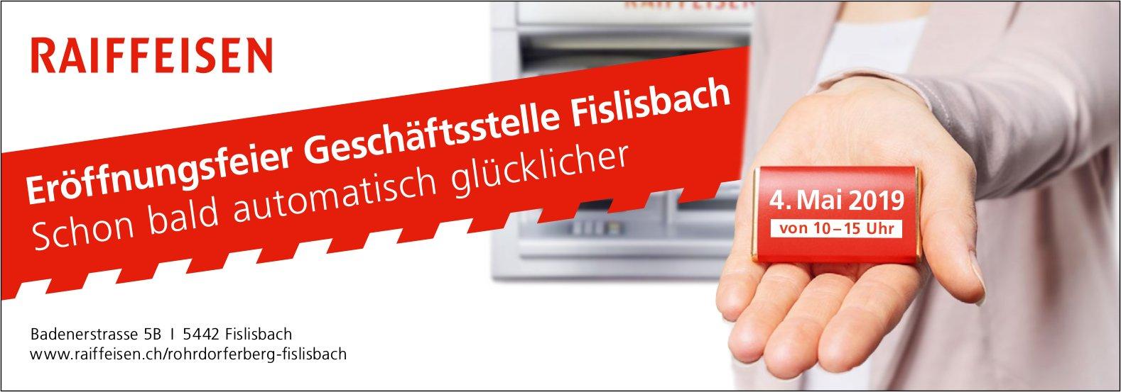 RAIFFEISEN - Eröffnungsfeier Geschäftsstelle Fislisbach am 4. Mai