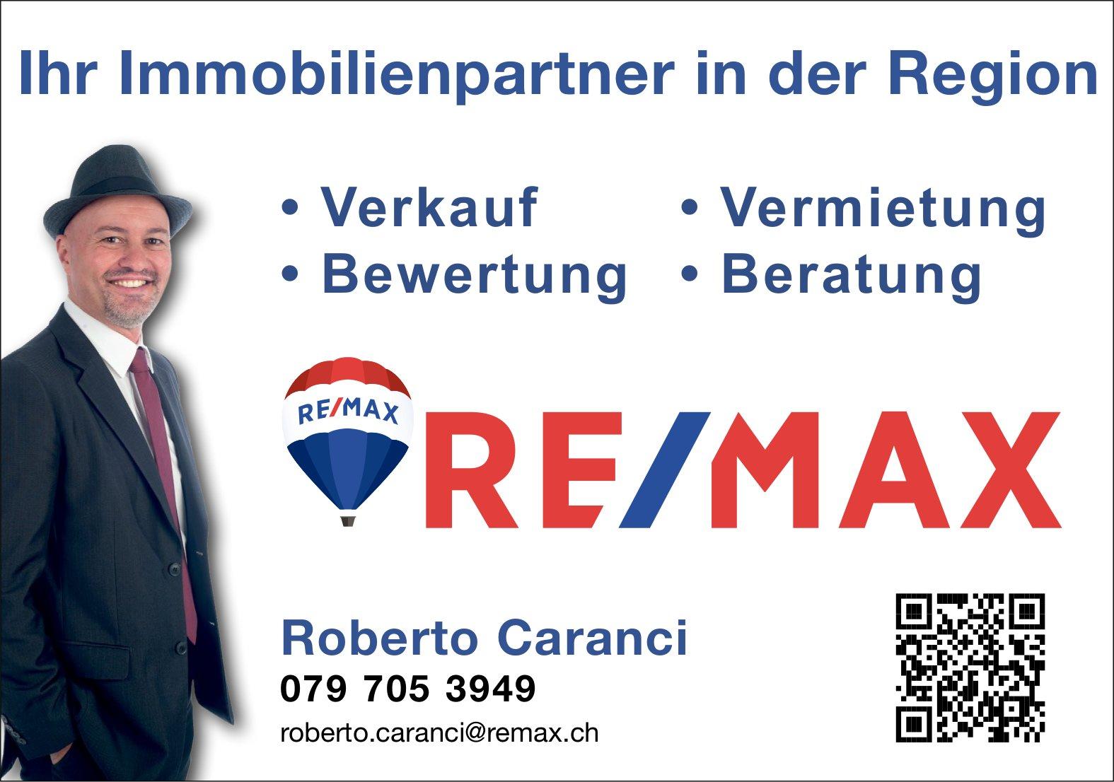 REMAX - Roberto Caranci, Ihr Immobilienpartner in der Region