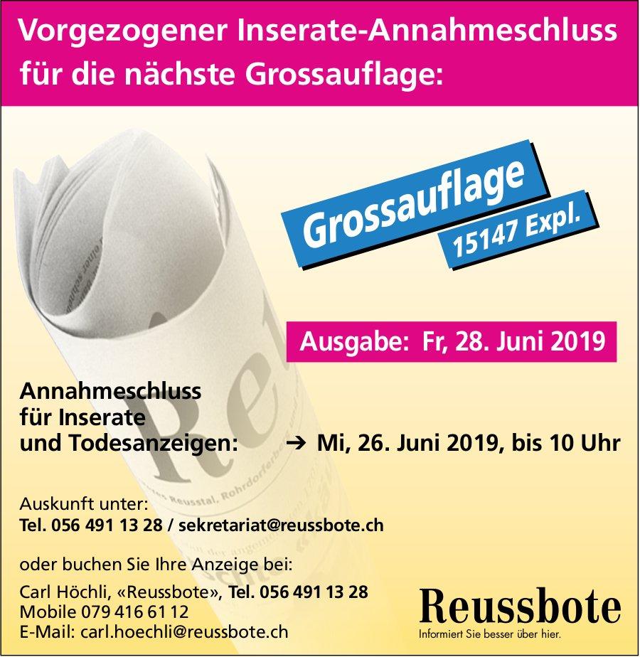 Reusshote - Vorgezogener Inserate-Annahmeschluss für die nächste Grossauflage: 26. Juni