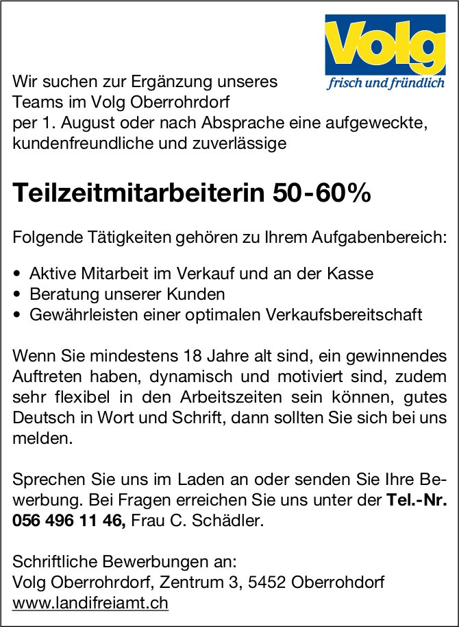 Teilzeitmitarbeiterin 50-60% bei Volg Oberrohrdorf gesucht