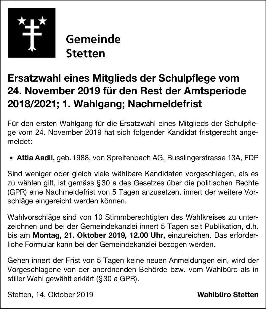 Stetten - Ersatzwahl eines Mitglieds der Schulpflege vom 24. November für den Rest der Amtsperiode
