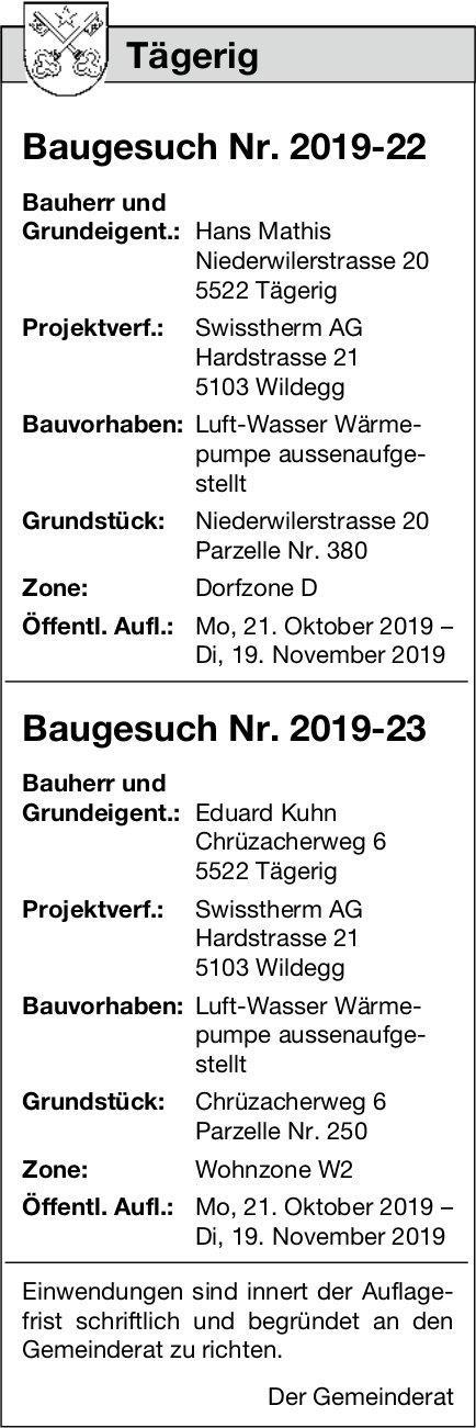 Tägerig - Baugesuch Nr. 2019-22/ Baugesuch Nr. 2019-23
