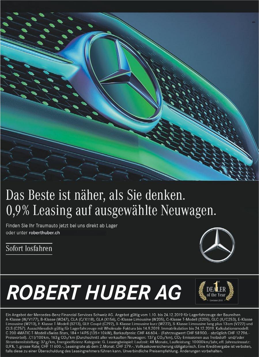 Robert Huber AG - Das Beste ist näher, als Sie denken. 0,9% Leasing auf ausgewählte Neuwagen.