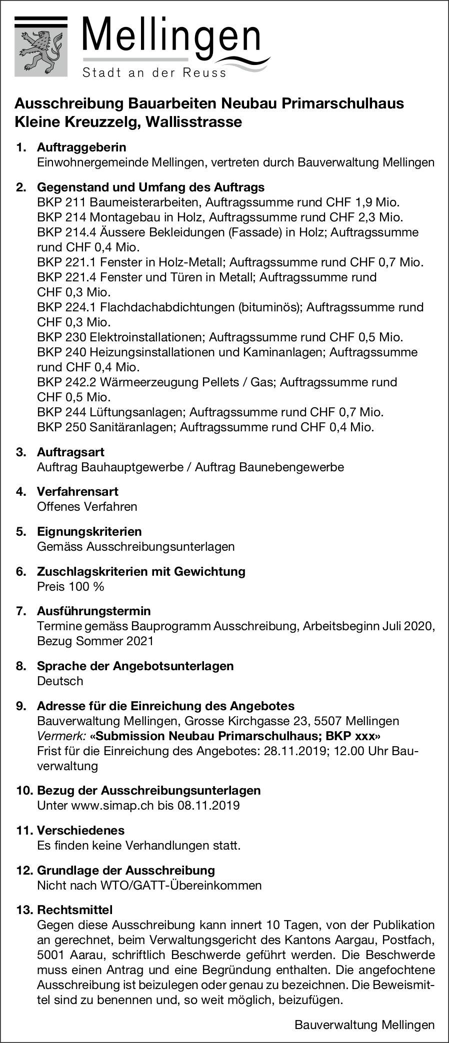 Mellingen - Ausschreibung Bauarbeiten Neubau Primarschulhaus Kleine Kreuzzelg, Wallisstrasse