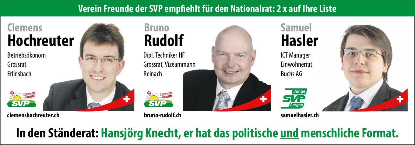 Verein Freunde der SVP empfiehlt für den Nationalrat: C. Hochreuter, B. Rudolf, S. Hasler