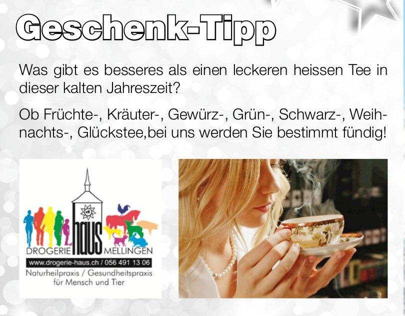 Drogerie Haus Mellingen - Geschenk-Tipp