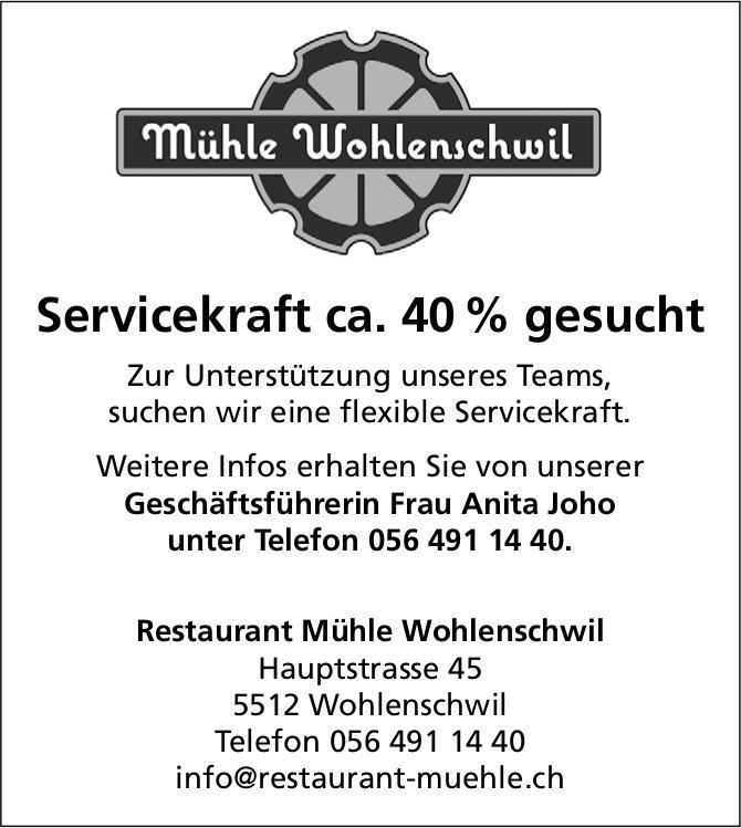 Servicekraft ca. 40 % bei Restaurant Mühle Wohlenschwil gesucht