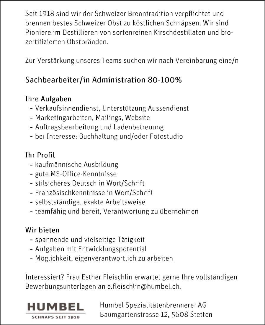 Sachbearbeiter/in Administration 80-100% bei Humbel Spezialitätenbrennerei AG gesucht