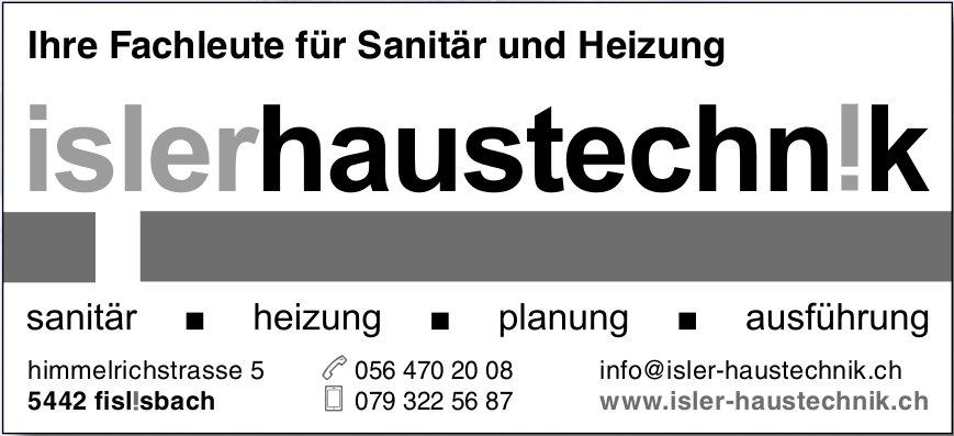Isler Haustechnik - Ihre Fachleute für Sanitär und Heizung