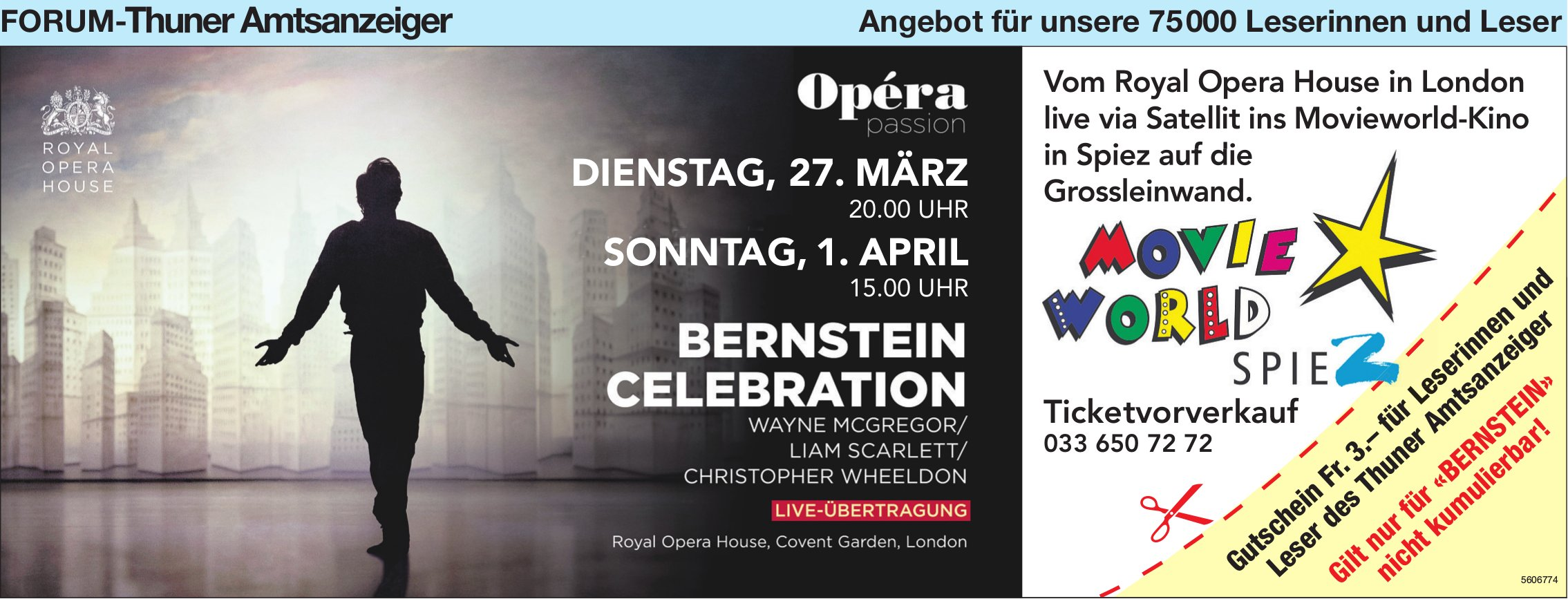 "Forum-Thuner Amtsanzeiger - Opéra Passion: ""Bernstein Celebration"", Live-Übertragung in Movieworld-Kino Spiez"