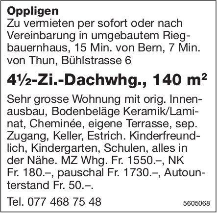 4½-Zi.-Dachwhg., 140 m2, in Oppligen zu vermieten