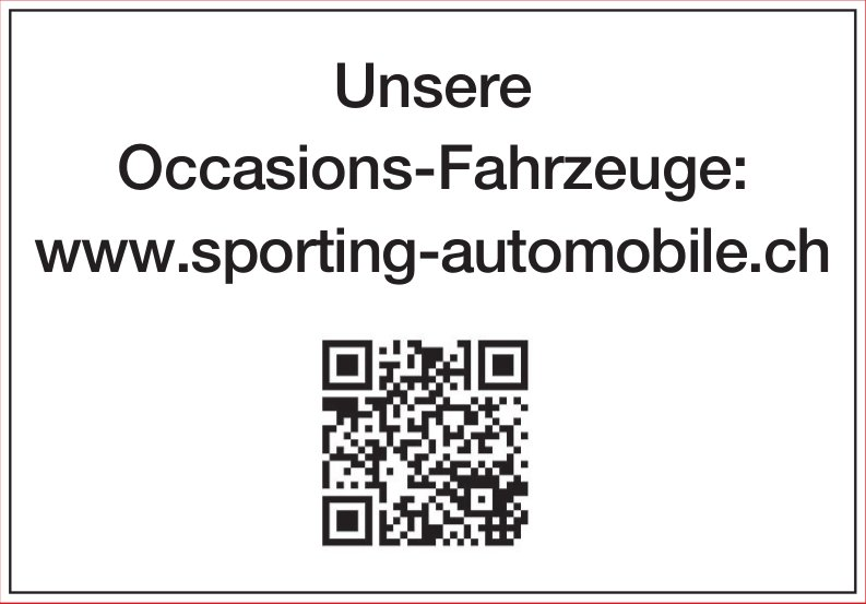 Unsere Occasions-Fahrzeuge: www.sporting-automobile.ch