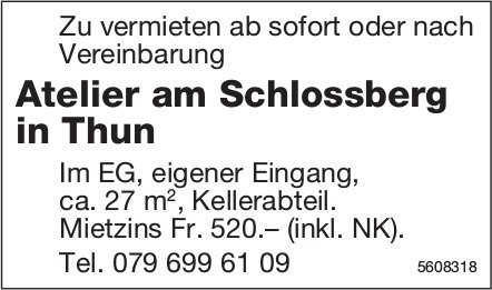 Atelier am Schlossberg in Thun  zu vermieten