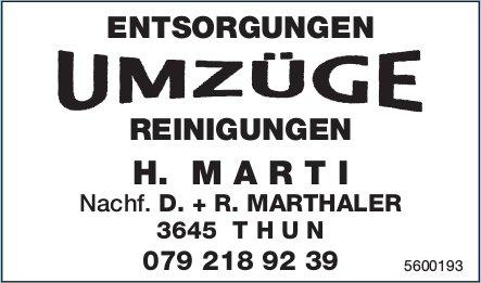 H. MARTI Nachf. D. + R. MARTHALER - ENTSORGUNGEN, UMZÜGE, REINIGUNGEN