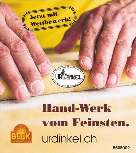 Beck Urdinkel - Hand-Werk vom Feinsten.