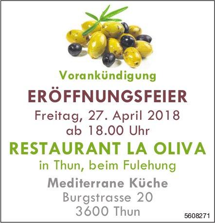 RESTAURANT LA OLIVA, Thun - ERÖFFNUNGSFEIER am 27. April