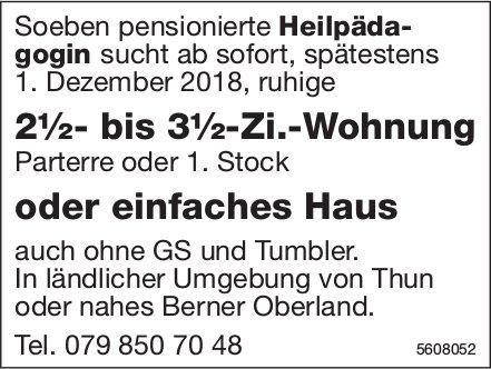 2½- bis 3½-zi.-Wohnung oder einfaches Haus in ländlicher Umgebung von Thun gesucht