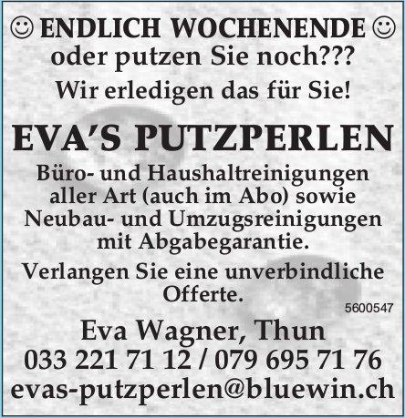 EVA'S PUTZPERLEN - ENDLICH WOCHENENDE oder putzen Sie noch???
