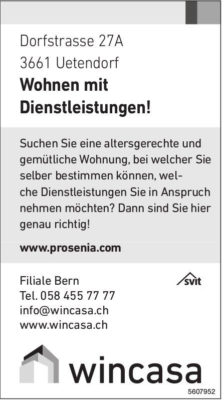 Wohnen mit Dienstleistungen! In Uetendorf