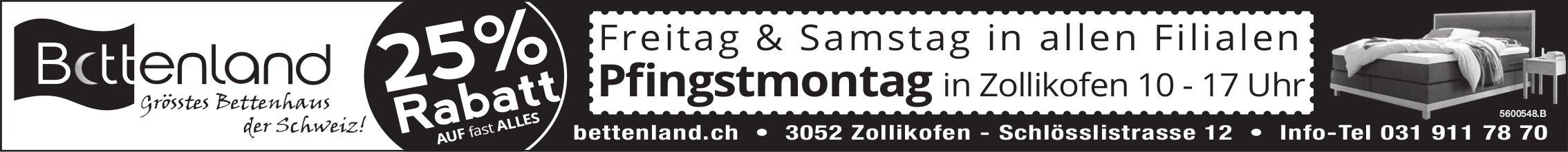 Bettenland - 25% Rabatt Freitag & Samstag + Pfingstmontag in Zollikofen