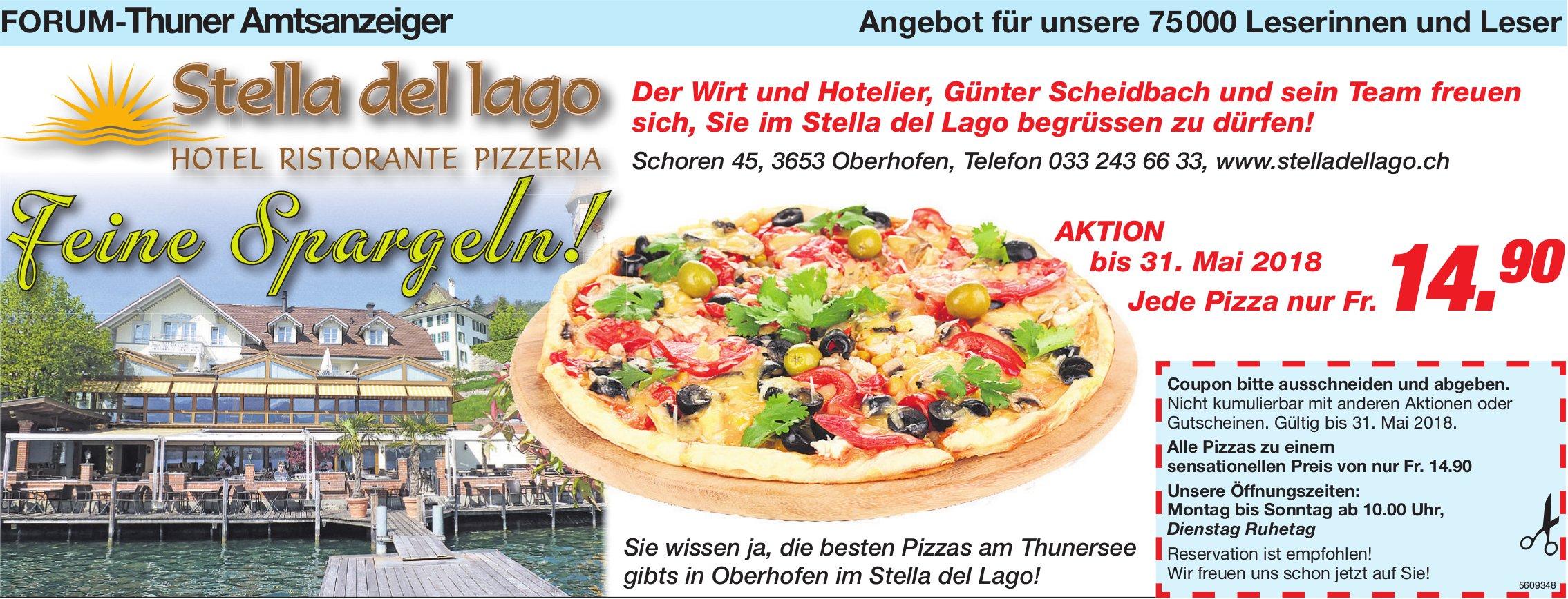Forum-Thuner Amtsanzeiger - Stella del lago, Aktion: Jede Pizza nur Fr. 14.90 bis 31. Mai