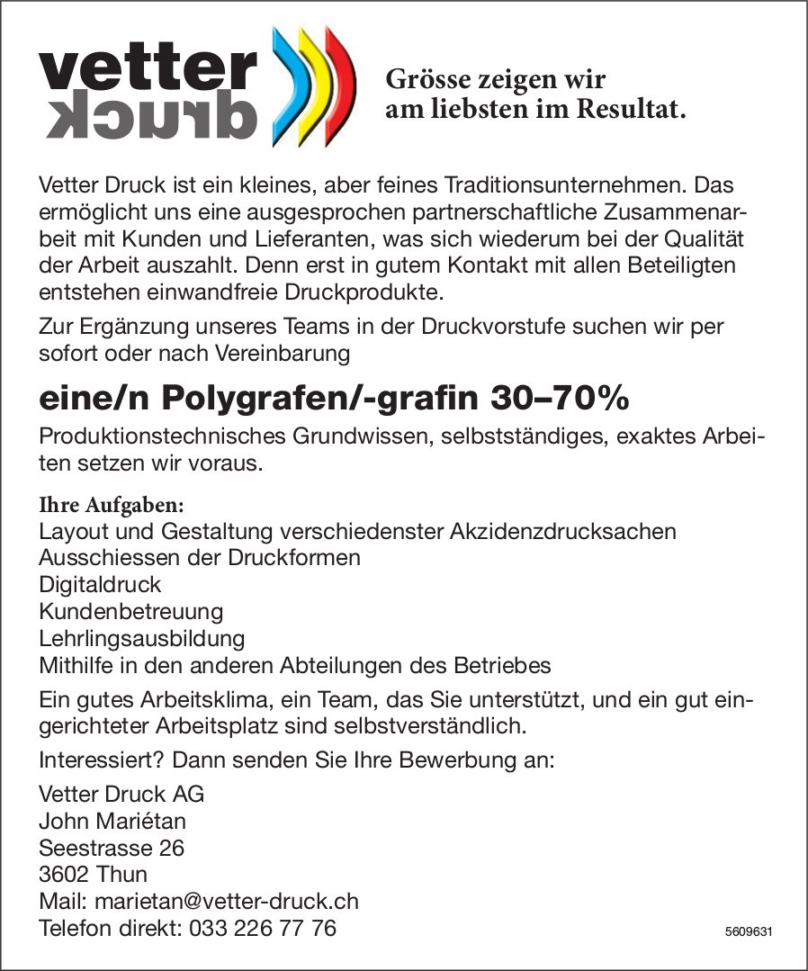 Polygraf /-grafin, Vetter Druck AG, Thun, gesucht