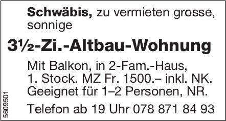 3½-Zi.-Altbau-Wohnung in Schwäbis zu vermieten