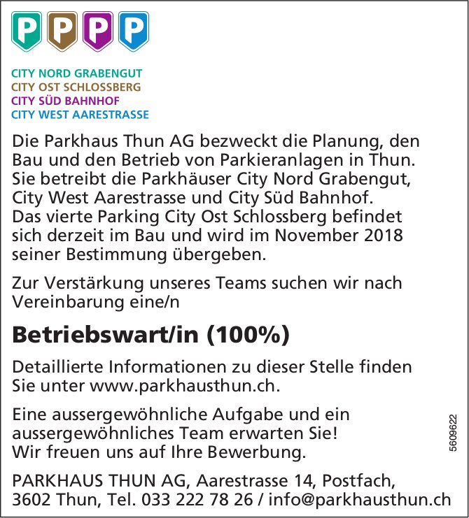 Betriebswart/in, Parkhaus Thun AG, gesucht