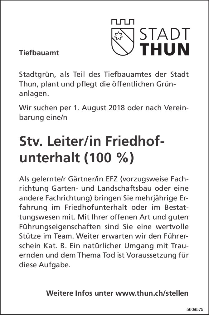 Stv. Leiter/in Friedhofunterhalt, Tiefbauamt Stadt Thun, gesucht